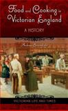 Food and Cooking in Victorian England, Andrea Broomfield, 0275987086