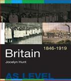 Britian, 1846-1919, Hunt, Jocelyn, 0415257085