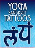 Yoga Sanskrit Tattoos, Anna Pomaska, 0486477088