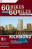 60 Hikes Within 60 Miles: Richmond, Nathan Lott, 089732708X