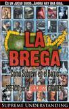 La Brega, Supreme Understanding, 0981617085