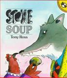 Stone Soup, Tony Ross, 0140547088