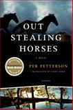 Out Stealing Horses, Per Petterson, 0312427085