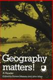 Geography Matters! : A Reader, , 0521317088
