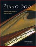Piano 300, Cynthia Adams Hoover and Patrick Rucker, 0929847083