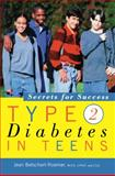 Type 2 Diabetes in Teens, Jean Betschart-Roemer, 1620457083