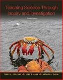 Teaching Science Through Inquiry and Investigation, Contant, Terry L. and Bass, Joel E., 0133397084