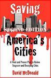 Saving America's Cities, David McDonald, 146341708X