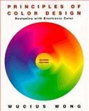 Principles of Color Design : Designing with Electronic Color, Wong, Wucius, 0471287083