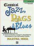 Classical Jazz Rags and Blues, Bk 3, Mier, Martha, 0739057081