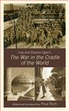 Iraq and Eleanor Egan's the War in the Cradle of the World, Egan, Eleanor (Franklin), 073912708X