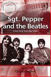 Sgt. Pepper and the Beatles : It Was Forty Years Ago Today, Julien, Olivier, 0754667081