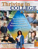 Thriving in College and Beyond, Cuseo, Joseph B. and Fecas, Viki S., 0757567088