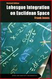 Lebesgue Integration on Euclidean Space, Jones, Frank, 0763717088