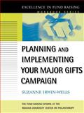 Planning and Implementing Your Major Gifts Campaign, Irwin-Wells, Suzanne, 0787957089