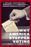 Why America Stopped Voting 9780814747087