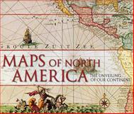 Maps of NORTH America, Ashley Baynton-Williams and Miles Baynton-Williams, 1847247083