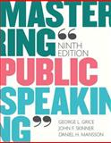 Mastering Public Speaking Plus NEW MyCommunicationLab for Public Speaking -- Access Card Package, Grice, George L. and Skinner, John F., 0134127080