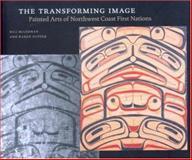 The Transforming Image, Bill McLennan and Karen Duffek, 0295987081
