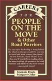 Careers for People on the Move and Other Road Warriors, Eberts, Marjorie and Gisler, Margaret, 0658007084