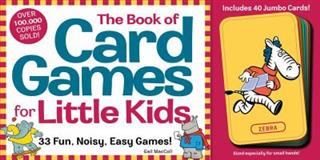 The Book of Card Games for Little Kids, Gail MacColl, 0761107088