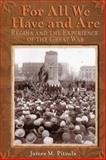 For All We Have and Are, James M. Pitsula and University of Manitoba Press Staff, 0887557082