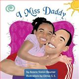 I Miss Daddy, Acacia Beumer, 1481217089