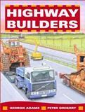 Highway Builders, Georgie Adams, 1550377086