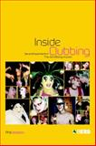 Inside Clubbing : Sensual Experiments in the Art of Being Human, Jackson, Phil, 1859737080