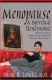 Menopause : What You Can Do to Empower Your Life from Someone Who's Been There and Done It, Leonetti, Helene B., 1893157083