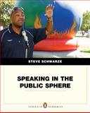 Speaking in the Public Sphere, Schwarze, Steven, 0205567088