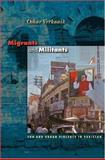 Migrants and Militants - Fun and Urban Violence in Pakistan, Verkaaik, Oskar, 069111708X