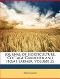 Journal of Horticulture, Cottage Gardener and Home Farmer, Anonymous and Anonymous, 1147437084