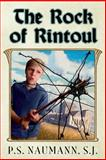 The Rock of Rintoul, P. Naumann, 1494867087