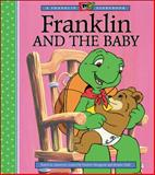 Franklin and the Baby, Paulette Bourgeois, Nelvana Staff, 1550747088