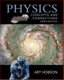 Physics : Concepts and Connections, Hobson, Art, 013035709X