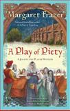 A Play of Piety, Margaret Frazer, 0425237095