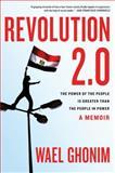 Revolution 2.0, Wael Ghonim, 0547867093