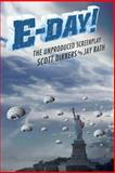 E-Day! the Unproduced Screenplay, Scott Dikkers and Jay Rath, 1499187092