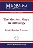 The Moment Maps in Diffeology, Patrick Iglesias-Zemmour, 0821847090