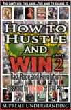 How to Hustle and Win Part 2, Supreme Understanding, 0981617093