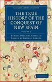 The True History of the Conquest of New Spain, Díaz del Castillo, Bernal, 1108017096