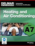 ASE Test Preparation - A7 Heating and Air Conditioning 5th Edition