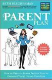 My Parent Plan, Beth Blecherman, 1492147095