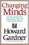 Changing Minds, Howard Gardner, 1578517095