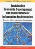 Sustainable Economic Development and the Influence of Information Technologies 9781615207091