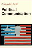 Political Communication, Smith, Graig A., 0155707094