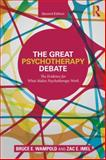 The Great Psychotherapy Debate 2nd Edition