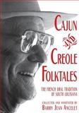 Cajun and Creole Folktales, , 0878057099