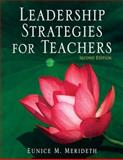 Leadership Strategies for Teachers, Merideth, Eunice M., 1412937094